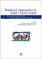 Relational approaches in early education. Enhancing social inclusion and personal growth for learning