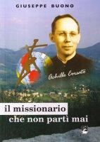 Il missionario che non partì mai - Buono Giuseppe