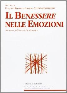 Copertina di 'Benessere nelle emozioni. Manuale del Metodo biosistemico (Il)'