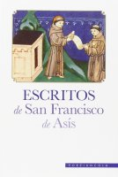 Escritos. - Francesco d'Assisi (san)