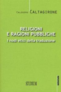 Copertina di 'Religioni e ragioni pubbliche'
