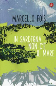 Copertina di 'In Sardegna non c'è il mare'