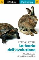 La teoria dell'evoluzione - Telmo Pievani