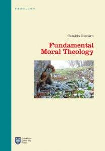 Copertina di 'Fundamental Moral Theology'