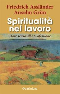 Copertina di 'Spiritualità nel lavoro'