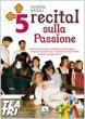 5 recital sulla Passione. Una croce per l'uomo, Passione secondo Pilato, Passione secondo Pietro, Passione secondo Giuda, Passione secondo Maria