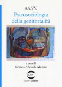 Copertina di 'Psicosociologia della genitorialità'