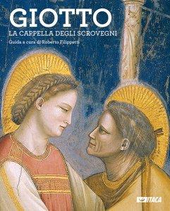 Copertina di 'Giotto. La Cappella degli Scrovegni - Guida.'