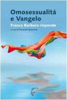 Omosessualità e vangelo. Franco Barbero risponde