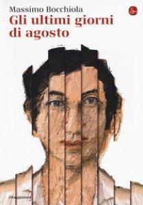 Copertina di 'Gli ultimi giorni di agosto'