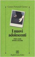 I nuovi adolescenti. Padri e madri di fronte a una sfida - Pietropolli Charmet Gustavo