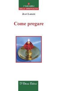 Copertina di 'Come pregare.'