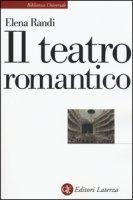 Il teatro romantico - Randi Elena