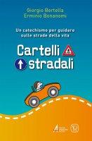 Cartelli stradali - Giorgio Bertella, Erminio Bonanomi