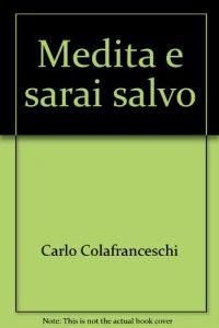 Copertina di 'Medita e sarai salvo'