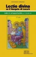 «Lectio divina» su il Vangelo di Luca/6 - Innocenzo Gargano