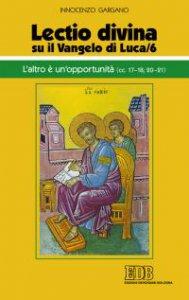 Copertina di '«Lectio divina» su il Vangelo di Luca/6'