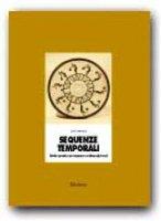 Sequenze temporali. Schede operative per imparare a ordinare gli eventi - Salmaso Luisa