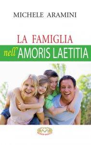 Copertina di 'La famiglia nell'Amoris laetitia'