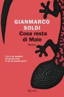 Cosa resta di Male - Soldi Gianmarco