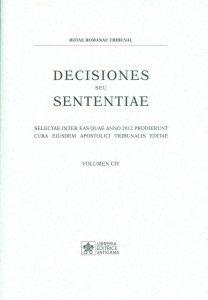Copertina di 'Decisiones seu sententiae. Volume CIV'