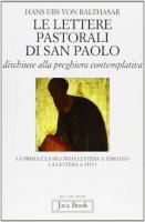 Le lettere pastorali di San Paolo - Balthasar Hans U. von