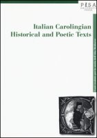Italian carolingian historical and poetic texts - Berto Luigi A.