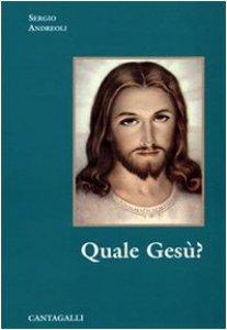 Copertina di 'Quale Gesù?'