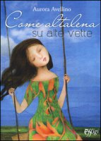 Come altalena su alte vette - Avellino Aurora