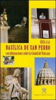 Guia a la Basilica de San Pedro. Con informaciones sobre la Ciudad del Vaticano