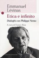 Etica e infinito - Emmanuel Lévinas