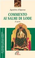 Commento ai Salmi di lode - Agostino dIppona