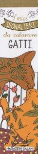 Copertina di 'Gatti. I miei segnalibri da colorare'