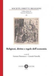 Copertina di 'Religioni, diritto e regole dell'economia'