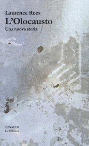 Copertina di 'L' Olocausto. Una nuova storia'