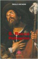 San Rocco pellegrino - Ascagni Paolo