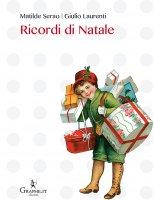 Ricordi di Natale - Matilde Serao, Giulio Laurenti