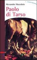 Paolo di Tarso - Massobrio Alessandro