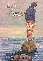 Il silenzio del mare - Dachan Asmae