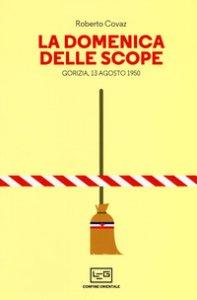 Copertina di 'La Domenica delle scope e altre storie di confine'