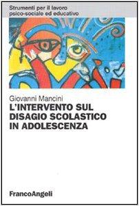 Copertina di 'L' intervento sul disagio scolastico in adolescenza'