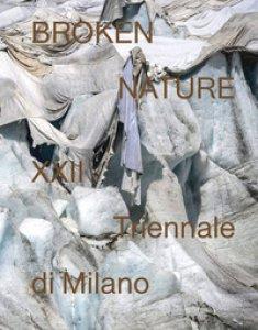 Copertina di 'Broken nature. 22ª Triennale di Milano. Ediz. illustrata'