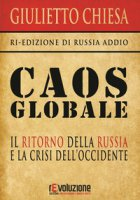Caos globale - Chiesa Giulietto