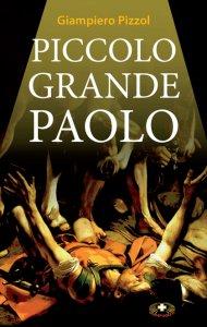 Copertina di 'Piccolo grande Paolo'