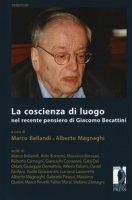 La coscienza di luogo nel recente pensiero di Giacomo Beccatini