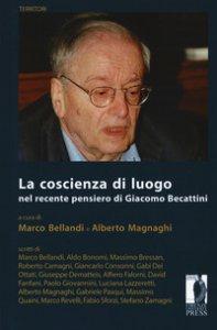 Copertina di 'La coscienza di luogo nel recente pensiero di Giacomo Beccatini'