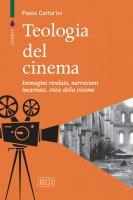Teologia del cinema - Cattorini Paolo
