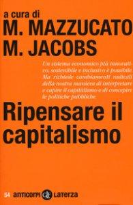 Copertina di 'Ripensare il capitalismo'