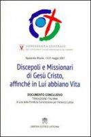 Discepoli e Missionari di Ges� Cristo, affinch� in Lui abbiano vita. Quinta Conferenza generale dell'Episcopato Latino
