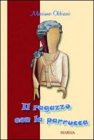 Il ragazzo con la parrucca - Obbiassi Massimo